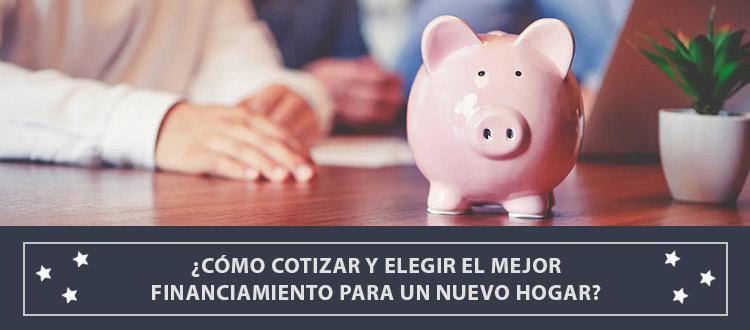 como-cotizar-y-elegir-el-mejor-financiamiento-para-un-nuevo-hogar-ec